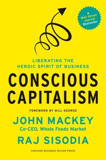 Conscious Capitalism John Mackey and Raj Sisodia.jpg
