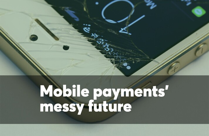 Mobile payments' messy future
