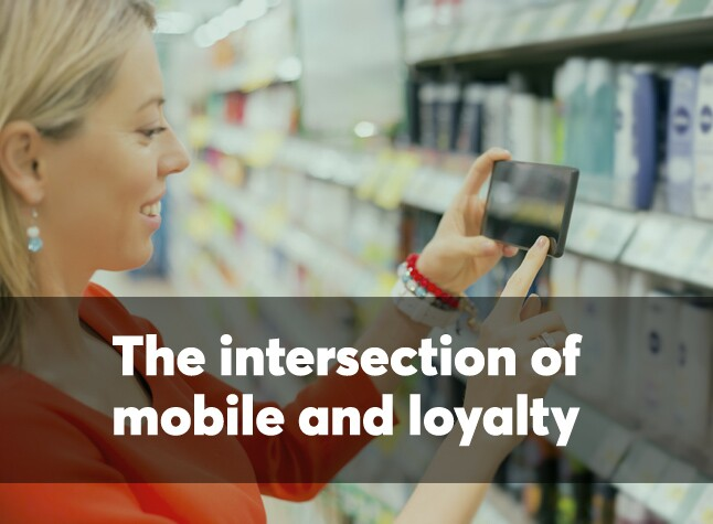 The intersection of mobile and loyalty