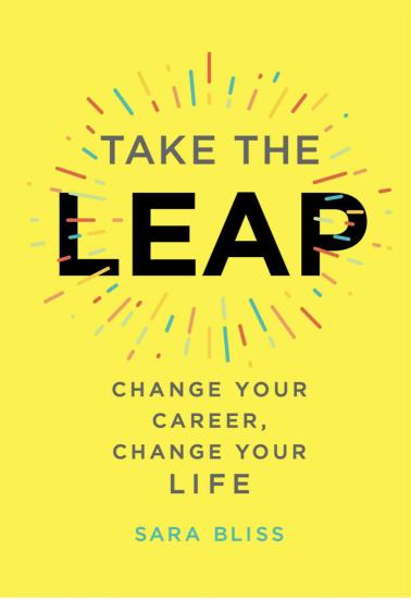 Take the Leap - Sara Bliss