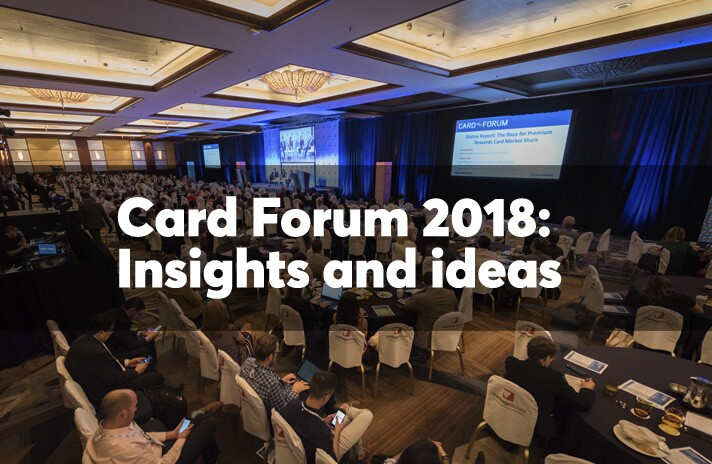 Card Forum 2018: Insights and ideas