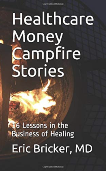Healthcare Money Campfire Stories