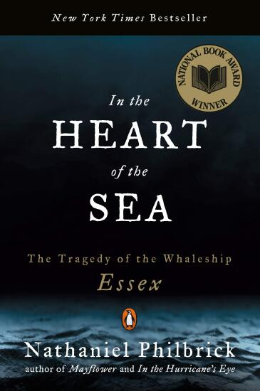 In the Heart of the Sea- The Tragedy of the Whaleship Essex by Nathaniel Philbrick.jpg