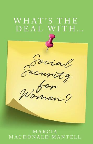 What's the Deal with Social Security for Women? by Marica Mantel.jpg