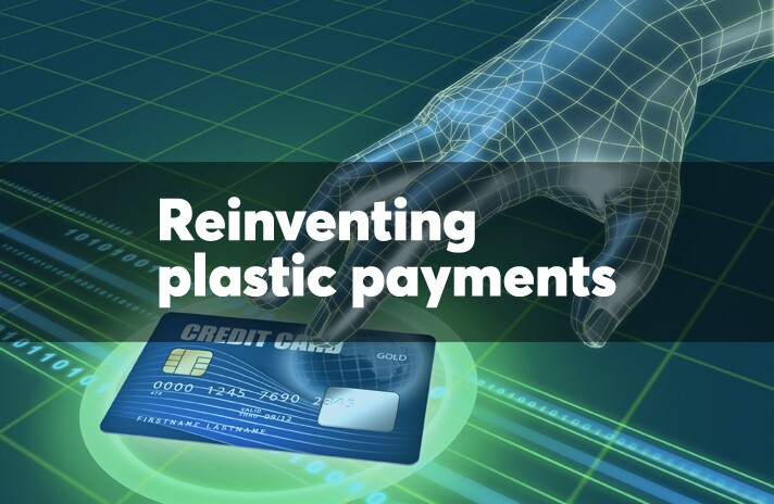 Reinventing plastic payments