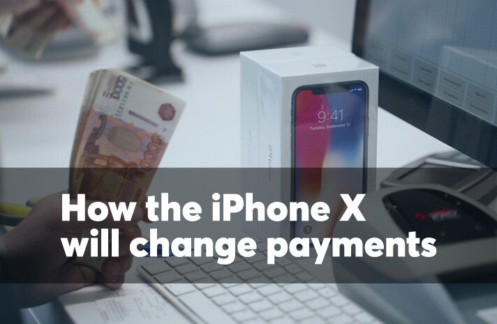 How the iPhone X will change payments