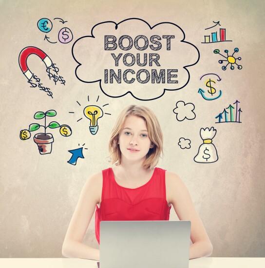 Income boosting ideas