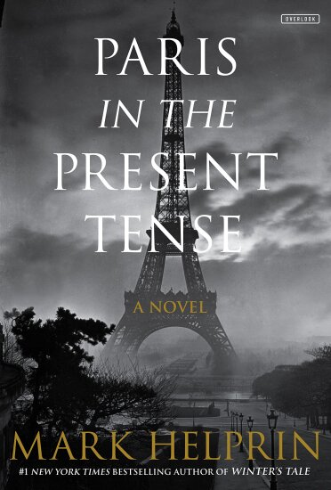 Paris in the Present Tense by Mark Helprin.jpg