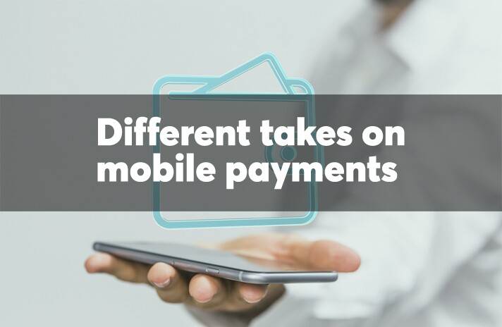 Different takes on mobile payments