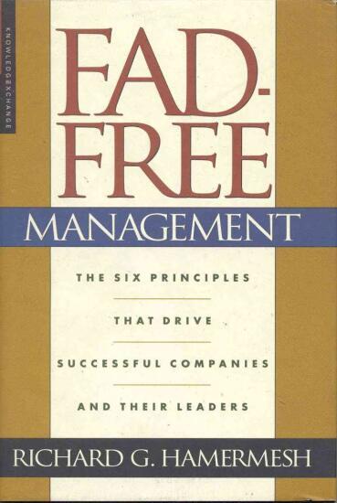 fad free management Richard Hamermesh