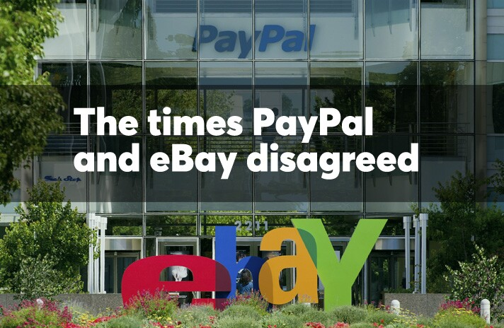 The times PayPal and eBay disagreed