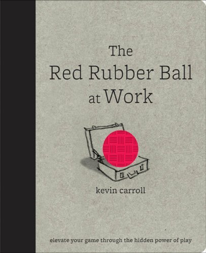 Book cover - Red Rubber Ball at Work
