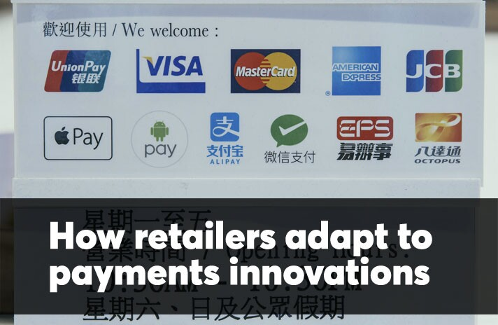 How retailers adapt to payments innovation
