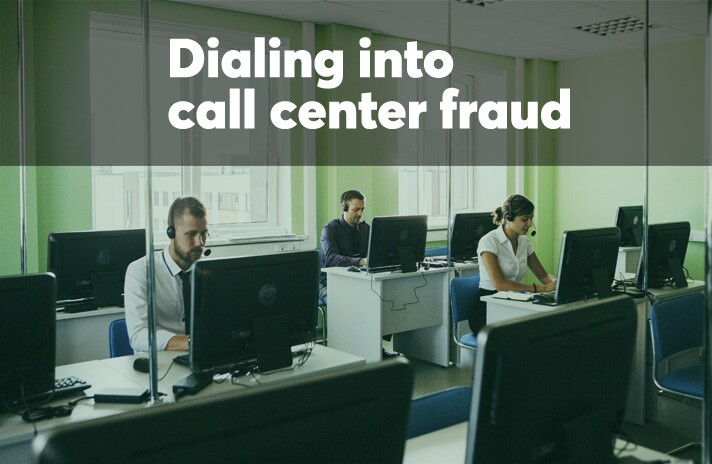 Dialing into call center fraud