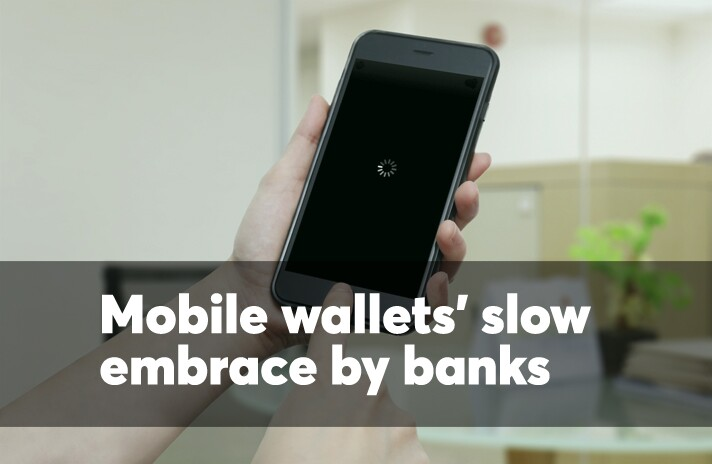 Mobile wallets' slow support from banks