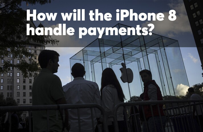List: How will the iPhone 8 handle payments?