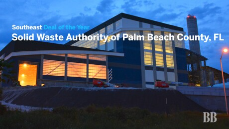 Thumbnail for Video: Deal of the Year 2019 — Southeast: Solid Waste Authority of Palm Beach County