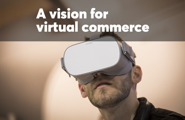 A vision for virtual commerce