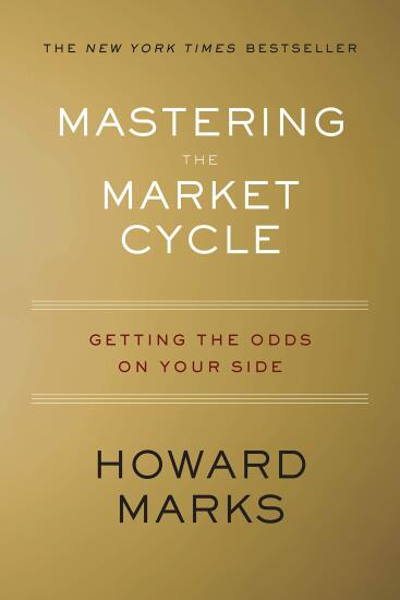 Mastering the Market Cycle- Getting the Odds on Your Side by Howard Marks.jpg