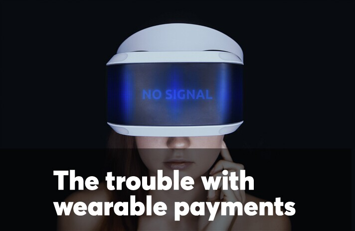 The trouble with wearable payments