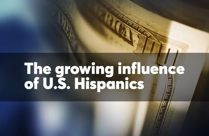 The growing influence of U.S. Hispanics