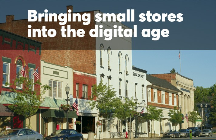 Bringing small stores into the digital age